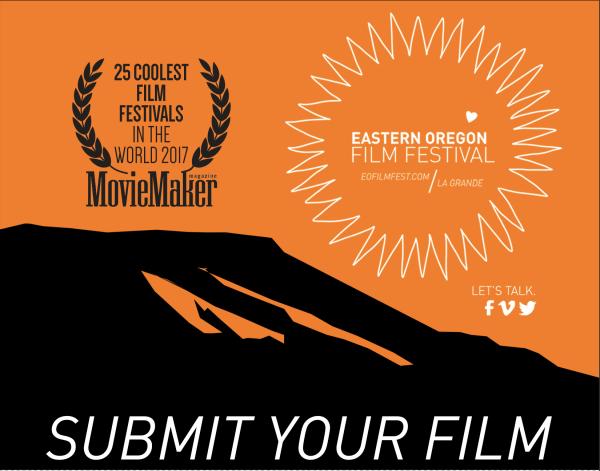 Eastern Oregon Film Festival Submit