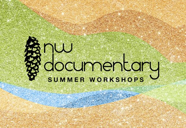 NW Documentary Summer Workshops