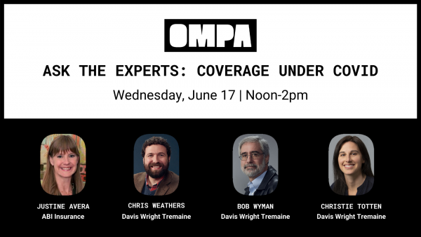OMPA Event | Ask the Experts: Coverage Under COVID—Legal & Insurance webinar